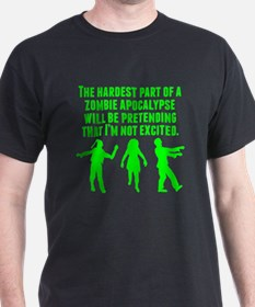 The Hardest Part Of A Zombie Apocalypse T-Shirt
