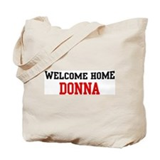 Welcome home DONNA Tote Bag