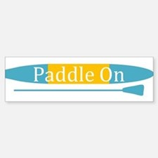 Paddle On Bumper Bumper Bumper Sticker