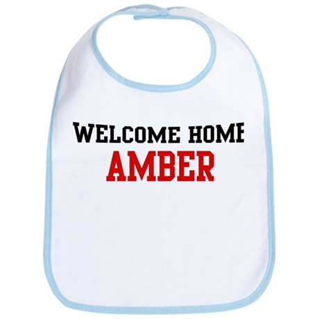 Welcome home AMBER Bib