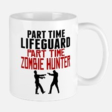 Lifeguard Part Time Zombie Hunter Mugs