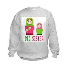 Big Sister - Matryoshka Russian Ne Sweatshirt