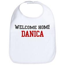 Welcome home DANICA Bib