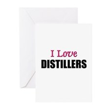 I Love DISTILLERS Greeting Cards (Pk of 10)