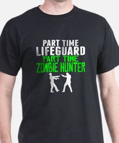 Lifeguard Part Time Zombie Hunter T-Shirt