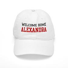 Welcome home ALEXANDRA Baseball Cap