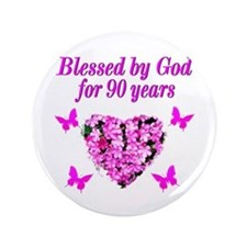 CHRISTIAN 90 YR OLD Button