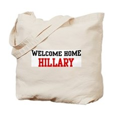 Welcome home HILLARY Tote Bag