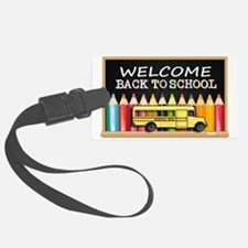 WELCOME BACK TO SCHOOL BUS Luggage Tag