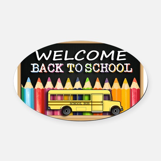 WELCOME BACK TO SCHOOL BUS Oval Car Magnet