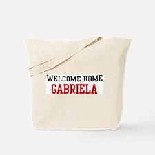 Welcome home GABRIELA Tote Bag