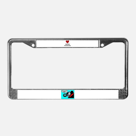 LOVE CRUSIN WOODWARD License Plate Frame