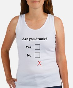 Are You Drunk Black Text Women's Tank Top