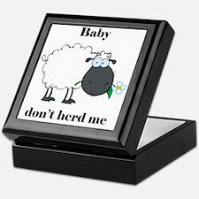 Baby don't herd me Keepsake Box