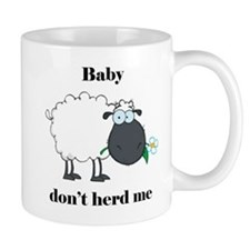 Baby don't herd me Small Small Mug
