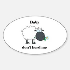 Baby don't herd me Decal