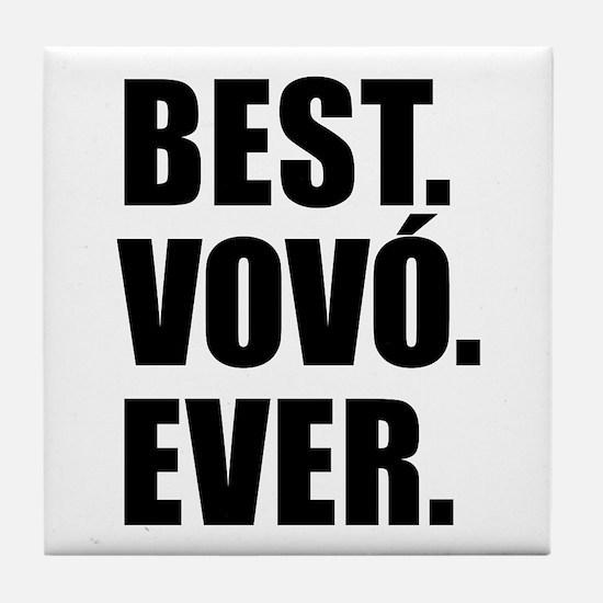 Best Vovo Ever (Grandma) Drinkware Tile Coaster