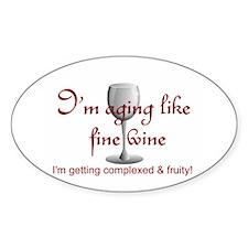 Aging Like Fine Wine Oval Decal