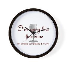 Aging Like Fine Wine Wall Clock