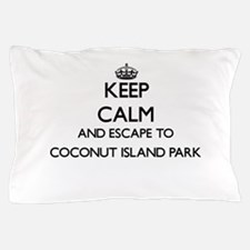 Keep calm and escape to Coconut Island Pillow Case