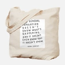Noam Chomsky quote Tote Bag