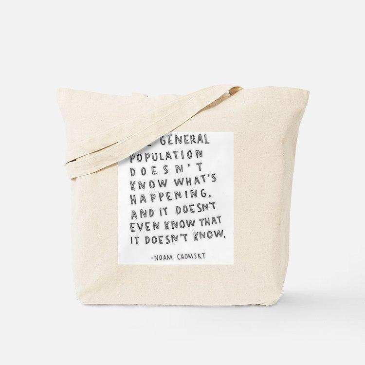 Noam Chomsky quote Tote Bag