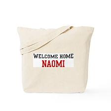 Welcome home NAOMI Tote Bag