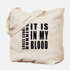 Cross Country Running it is in my blood Tote Bag