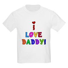 I Love Daddy Kids T-Shirt