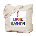 I Love Daddy Tote Bag