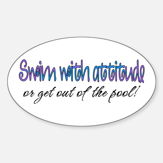 Swim With Attitude Oval Decal