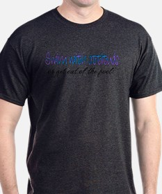Swim With Attitude T-Shirt