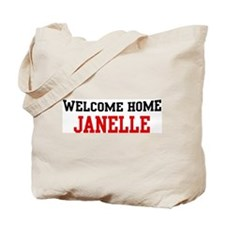 Welcome home JANELLE Tote Bag