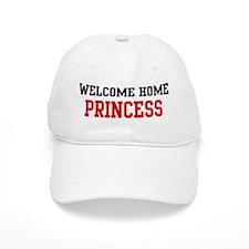 Welcome home PRINCESS Baseball Cap