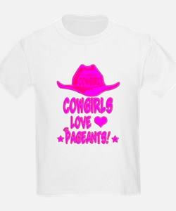 Cowgirls Love Pageants! T-Shirt