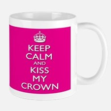 Pageant Princess Mug - Kiss My Crown