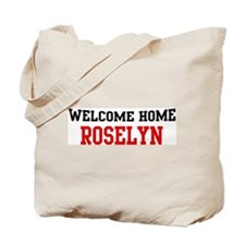 Welcome home ROSELYN Tote Bag