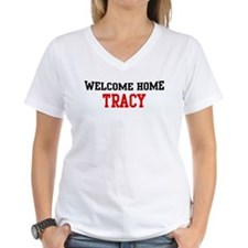 Welcome home TRACY Shirt