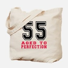 55 Aged To Perfection Birthday Designs Tote Bag