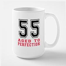 55 Aged To Perfection Birthday Designs Large Mug