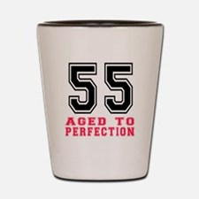 55 Aged To Perfection Birthday Designs Shot Glass