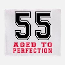 55 Aged To Perfection Birthday Desig Throw Blanket