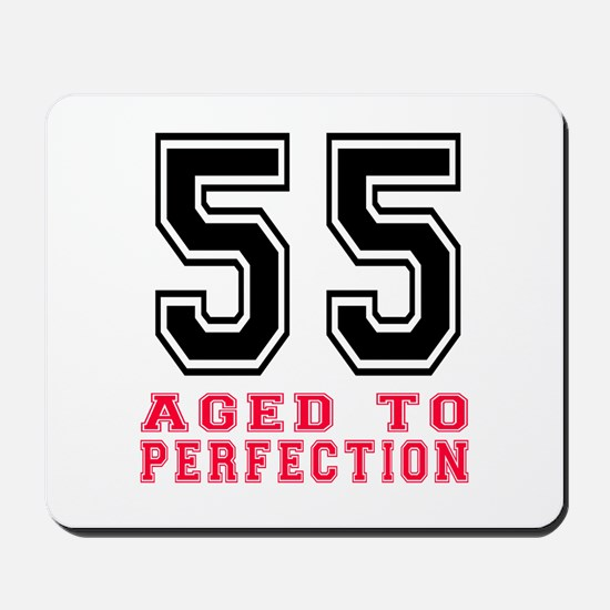 55 Aged To Perfection Birthday Designs Mousepad