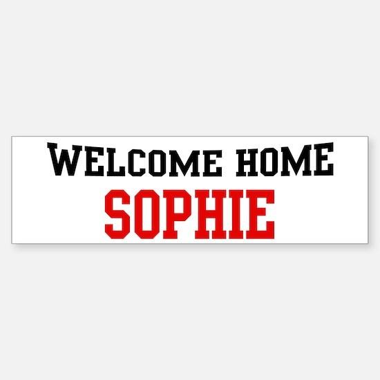 Welcome home SOPHIE Bumper Bumper Bumper Sticker