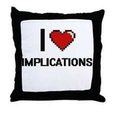 I Love Implications Throw Pillow