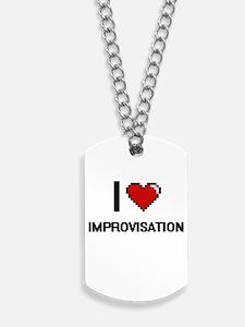 I Love Improvisation Dog Tags