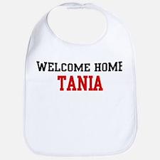 Welcome home TANIA Bib