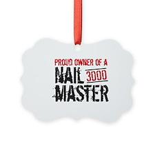 NailMaster 3000 Ornament