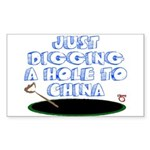 Digging a Hole to China Rectangle Sticker