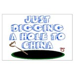 Digging a Hole to China Large Poster